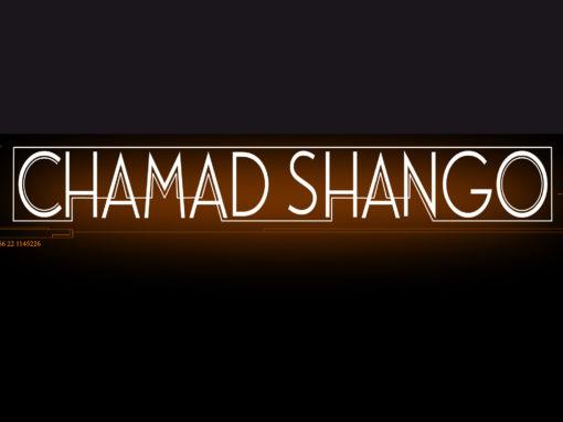 CHAMAD SHANGO